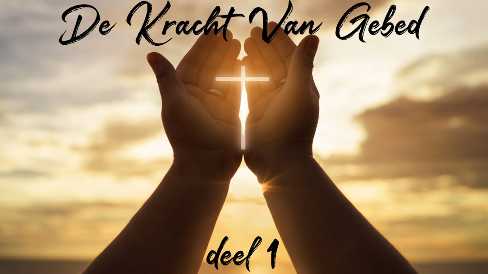 Kracht van Gebed-1 Image