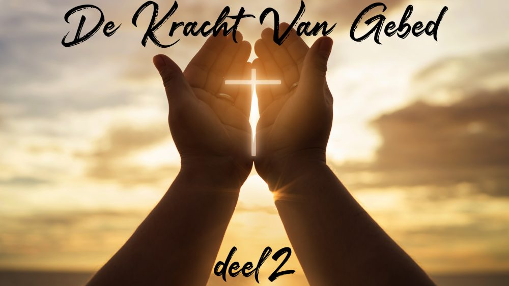 Kracht van Gebed-2 Image